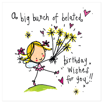 Juicy Lucy Designs Wenskaart - A big bunch of belated birthday wishes for you!