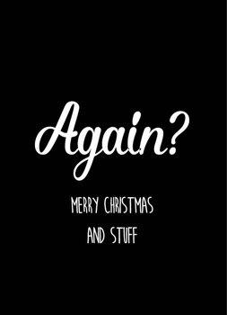 Studio Inktvis Postcard | Again? Merry Christmas and Stuff
