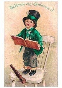 Victorian Postcard | A.N.B. - St. Patrick's Day St. Patrick was a gentleman