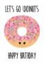 Studio Inktvis Postcard | Let's go donuts