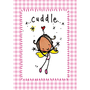 Juicy Lucy Designs Postcard - Cuddle!