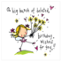 Juicy Lucy Designs Greeting Card - A big bunch of belated birthday wishes for you!_