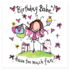 Juicy Lucy Designs Greeting Card - Birthday Babe! Have too much fun!!_